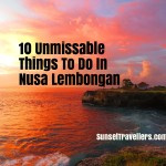 10 Unmissable Things To Do In Nusa Lembongan & Nusa Ceningan(Updated 2018)