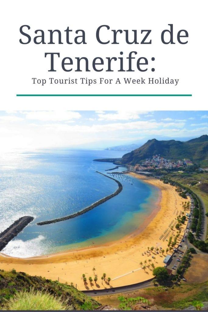 Santa Cruz de Tenerife: Top Tourist Tips For A Week Holiday