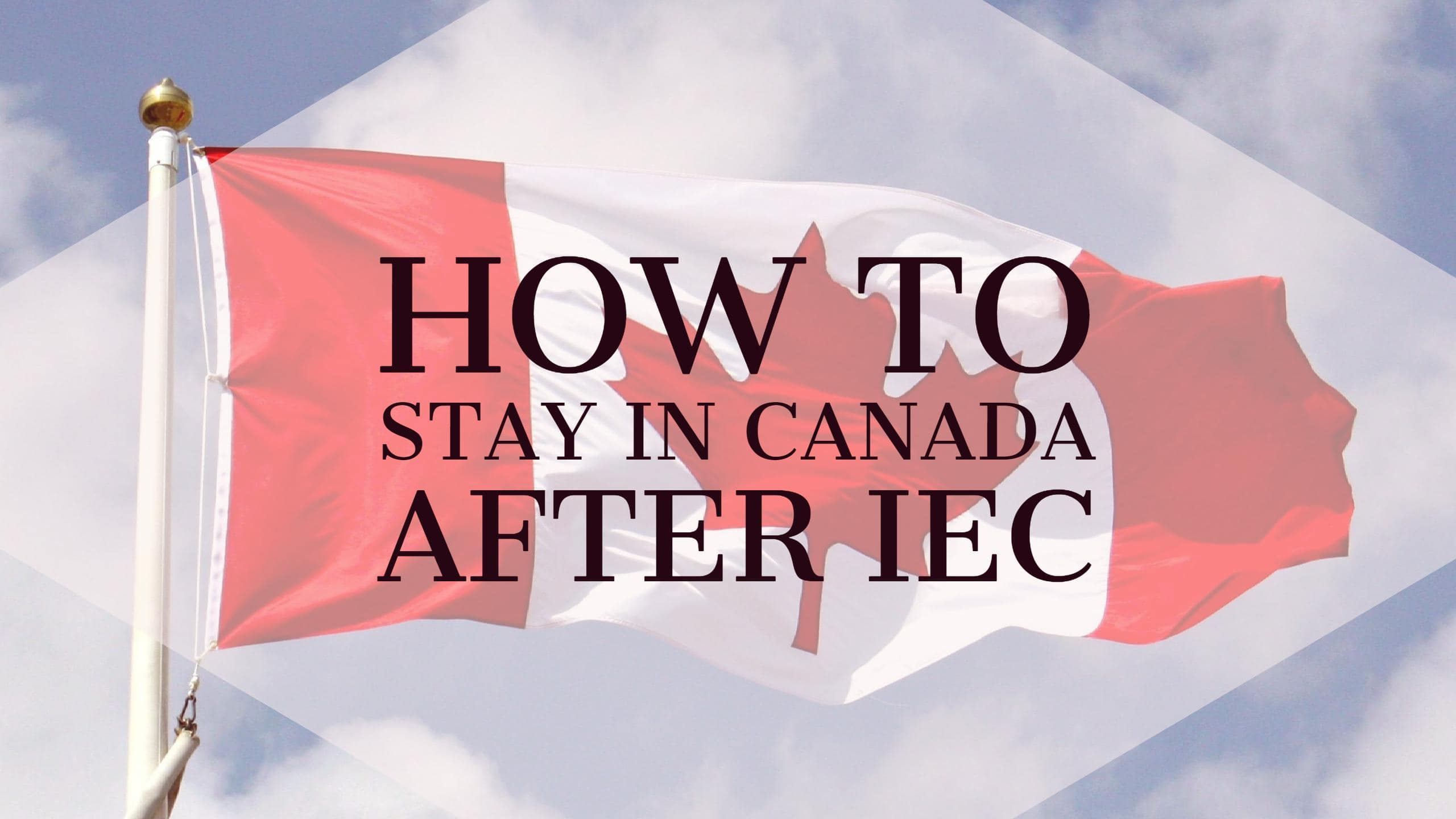 Most common ways to extend your stay in Canada.