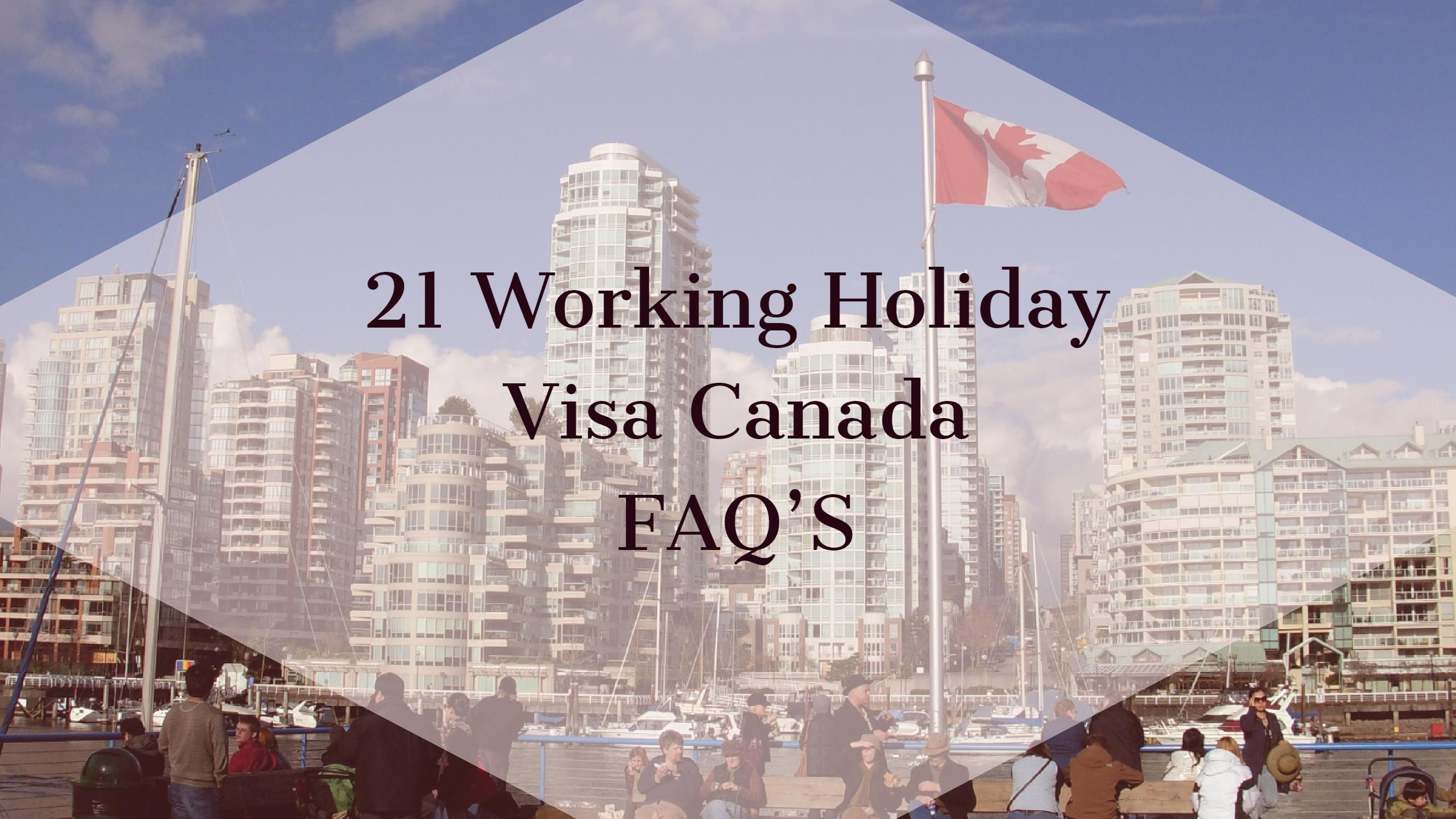 Most frequent questions about working holiday visa Canada.