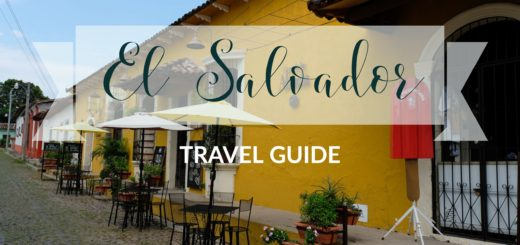 El Salvador Travel Guide - Everything You Need To Know For The Best Holiday