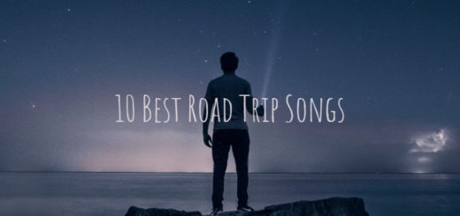 Best road trip songs Summmer road trip songs Road trip songs to sing Best road trip songs modern 10 Best road trip songs to play in the car