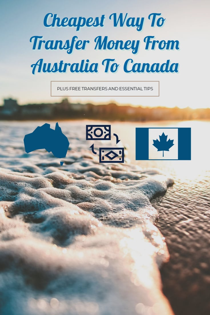 cheapest way to transfer money from Australia to Canada