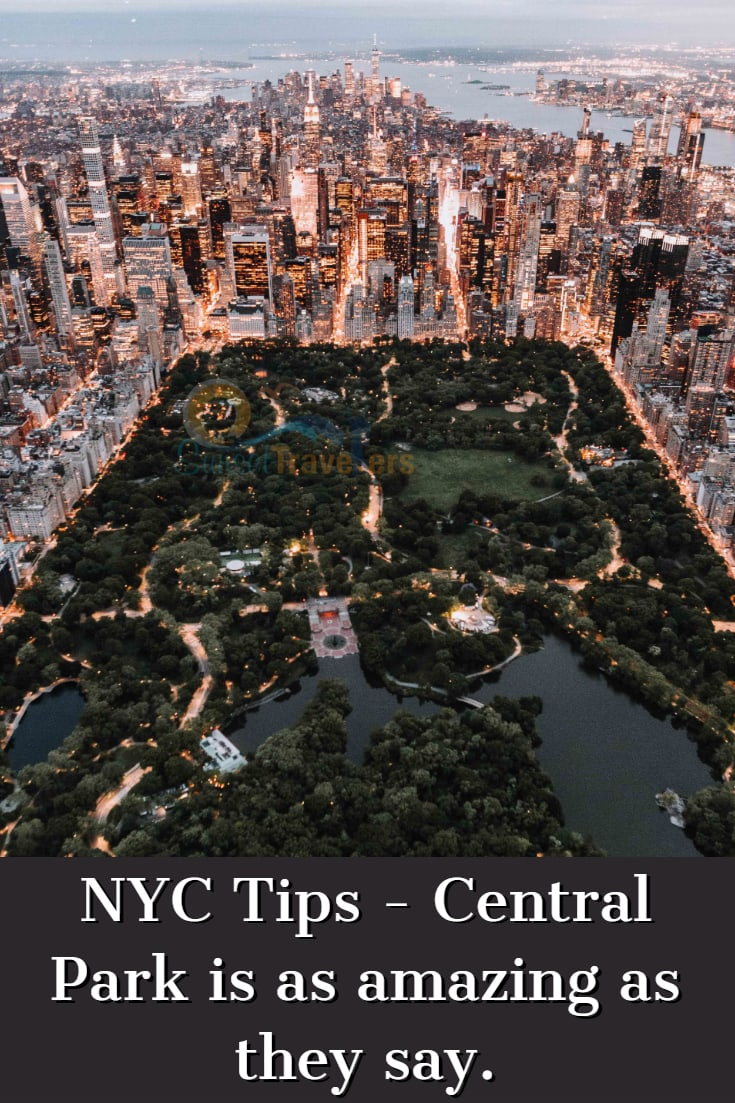 NYC Tips - Central park is amazing, views from above it.