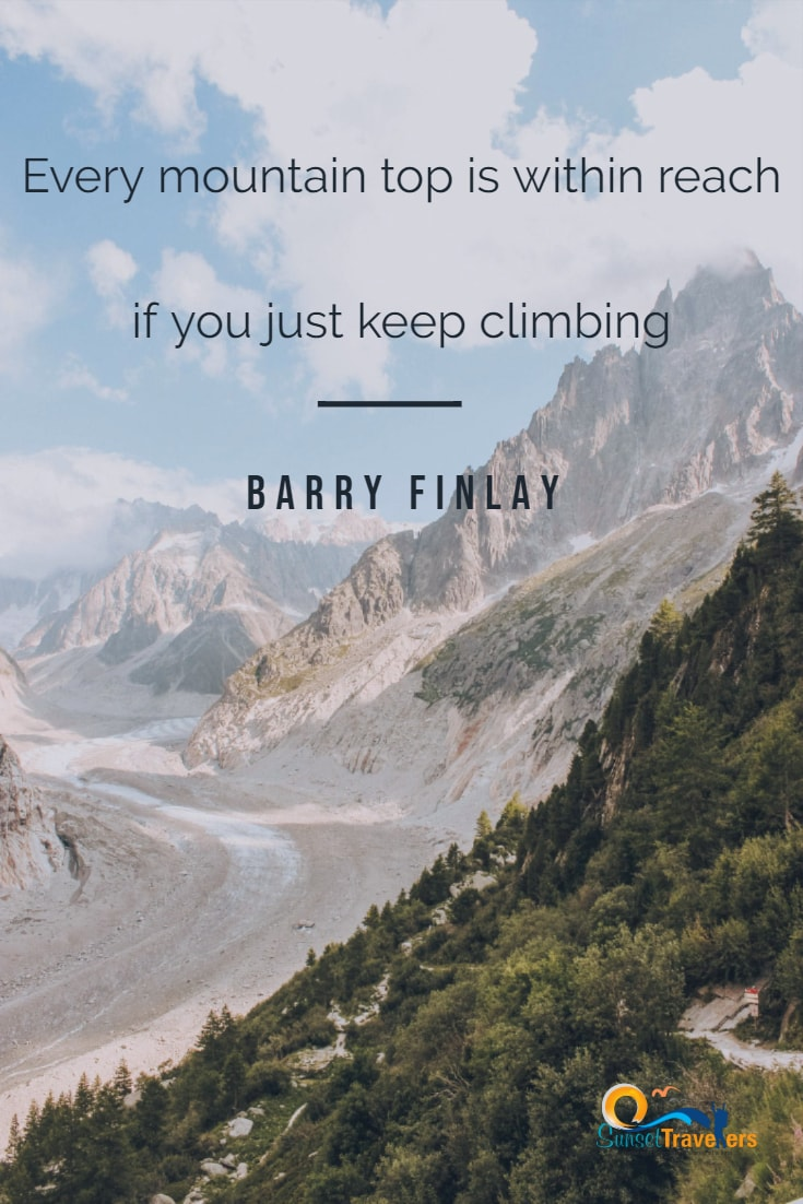 Inspiring quotes about mountains and achieving your goals.