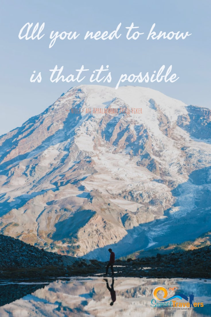 All you need to know is that it's possible.' - Wolf, an Appalachian Trail Hiker