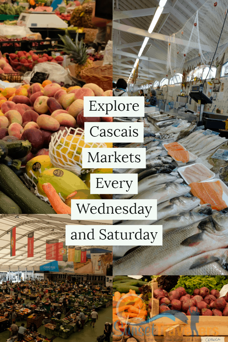 Cascais markets one of the best things to do in Cascais