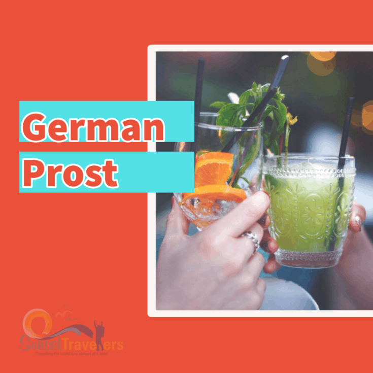 Prost in German - means cheers