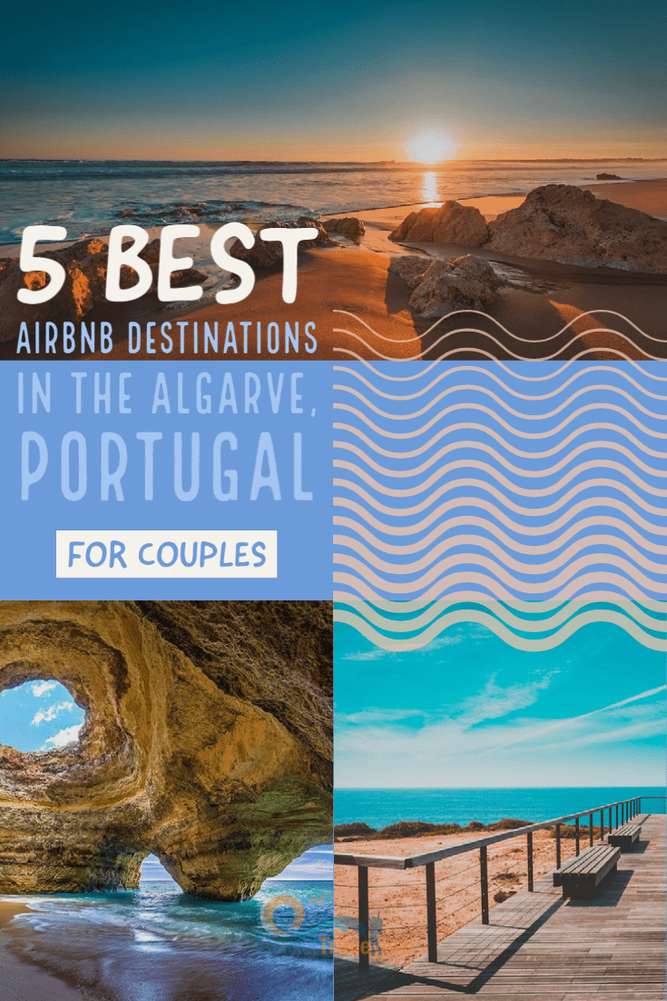Best Airbnb's in the Algarve, Portugal - Perfect for Couples