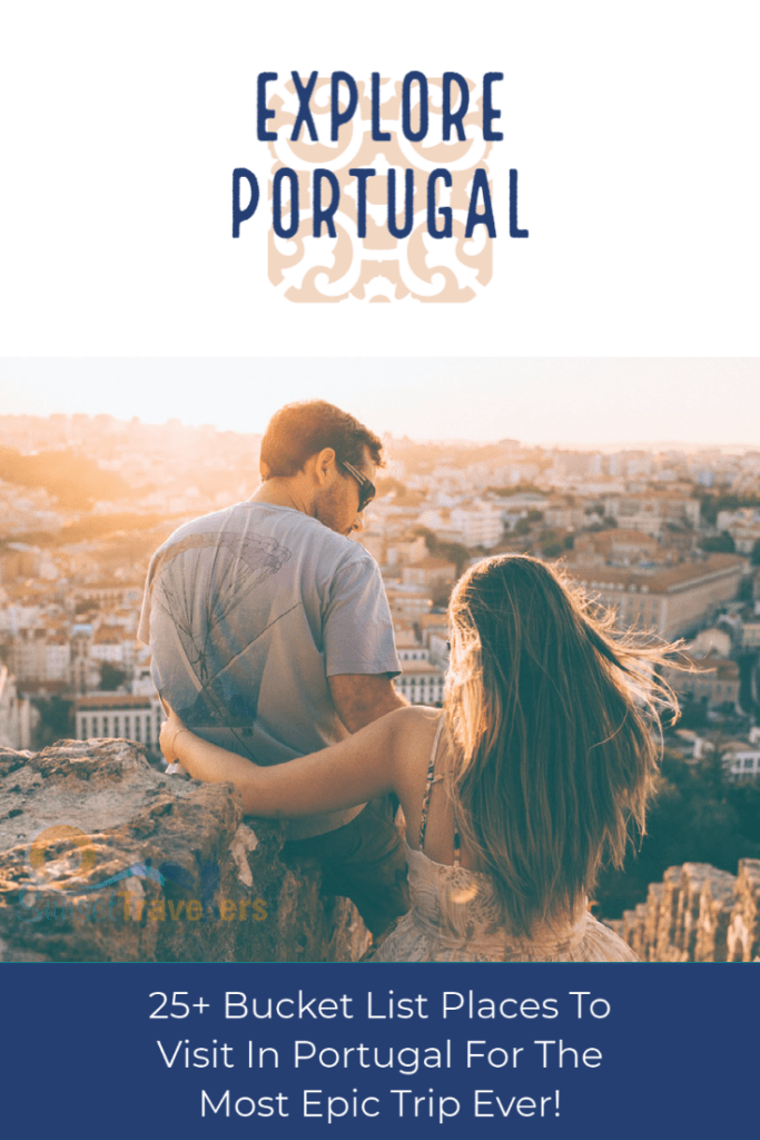 Best Places To Visit In Portugal For The Most Epic Trip Ever